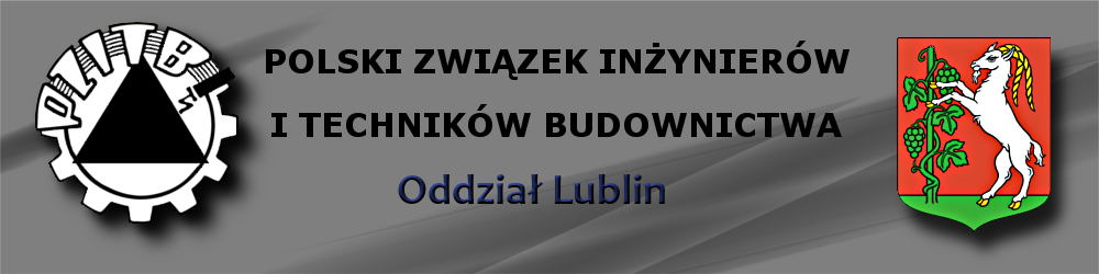 Polski Związek Inżynierów i Techników Budownictwa Oddział Lublin